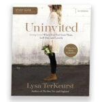 Uninvited – Living Loved When You Feel Less Than, Left Out, and Lonely