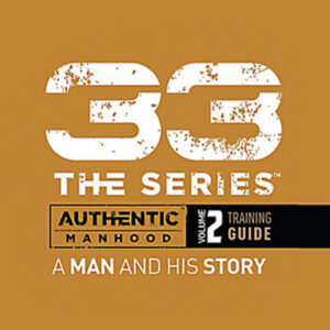Authentic Manhood: A Man and His Story