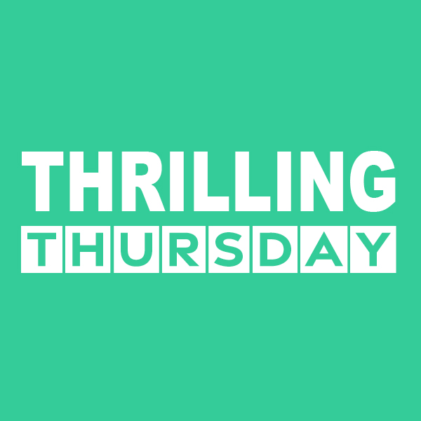 THRILLING THURSDAY