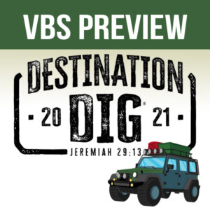 VBS Preview Event: Destination Dig!