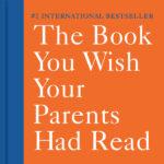 Parents of Preschoolers: The Book You Wish Your Parents Had Read