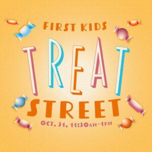 First Kids: Treat Street